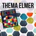 Thema Elmer - Juf Bianca