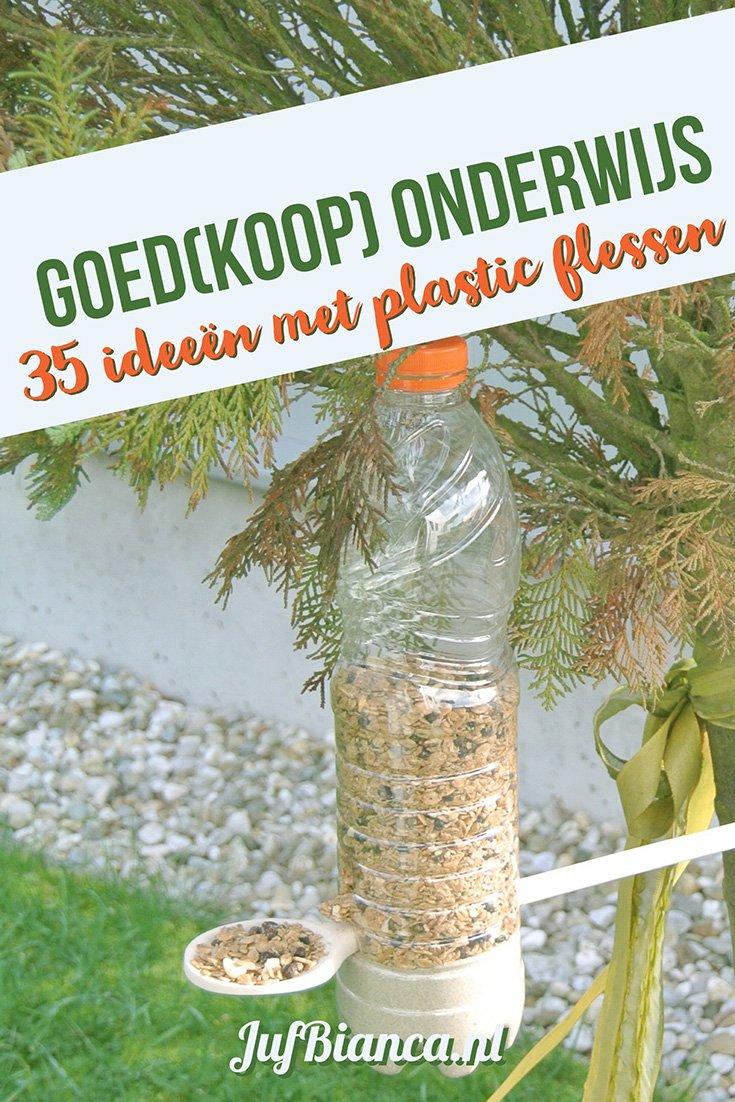 Goedkoop Onderwijs - 35 ideeen met plastic flessen - Juf Bianca