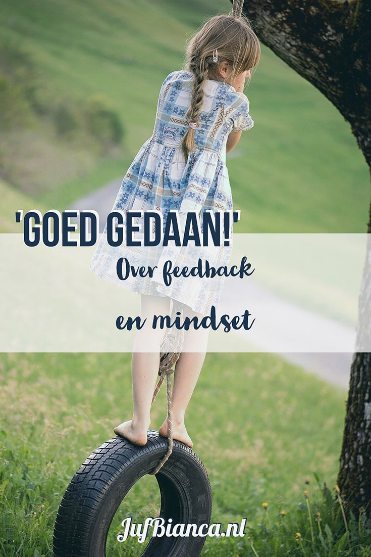 Goed gedaan - over feedback en mindset - Juf Bianca