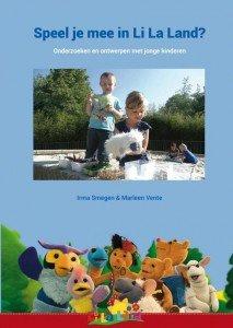 Speel je mee in Li La Land - Onderzoeken en ontwerpen met jonge kinderen - JufBianca