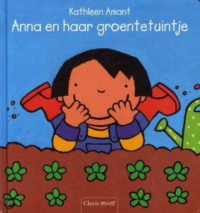 Anna en haar groentetuintje - 7x boeken over de tuin - Juf Bianca