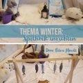 Thema winter - spelhoek inrichten - door Petra Moedt - Juf Bianca