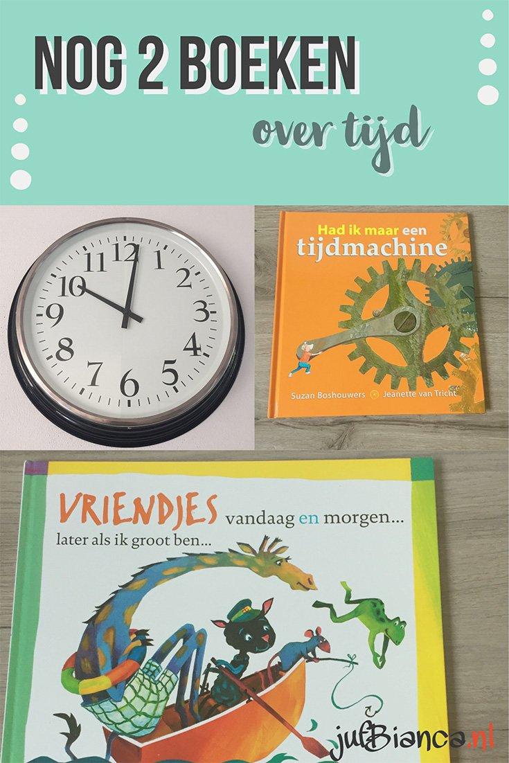 Nog 2 boeken over tijd - Juf Bianca
