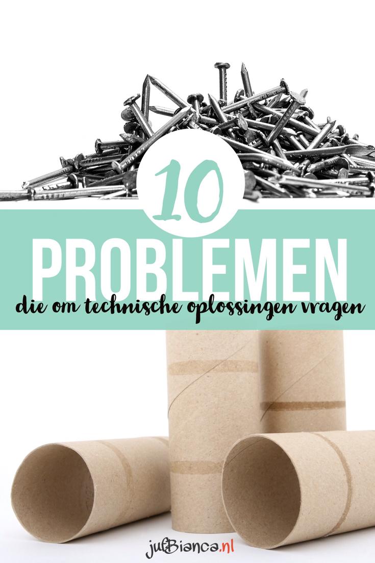 10 Problemen die om technische oplossingen vragen - Juf Bianca