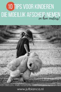 10 tips voor kinderen die moeilijk afscheid nemen en hun ouders - Juf Bianca
