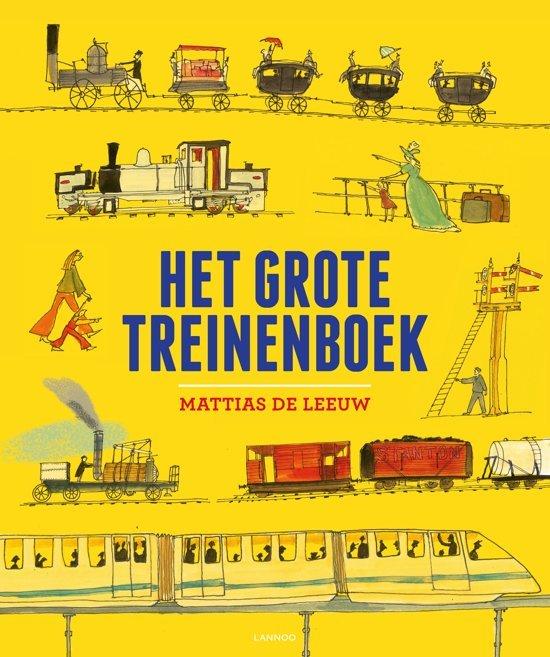 Het grote treinenboek - Boeken over voertuigen - Juf Bianca