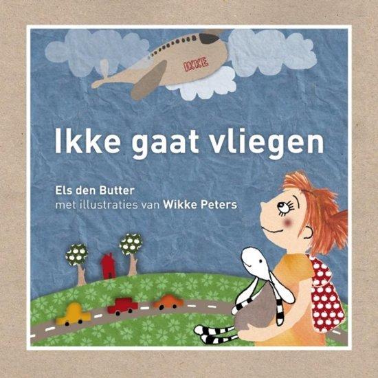 Ikke gaat vliegen - boeken over reizen - Juf Bianca