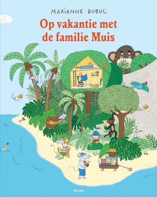 Op vakantie met de familie Muis - boeken over reizen - Juf Bianca