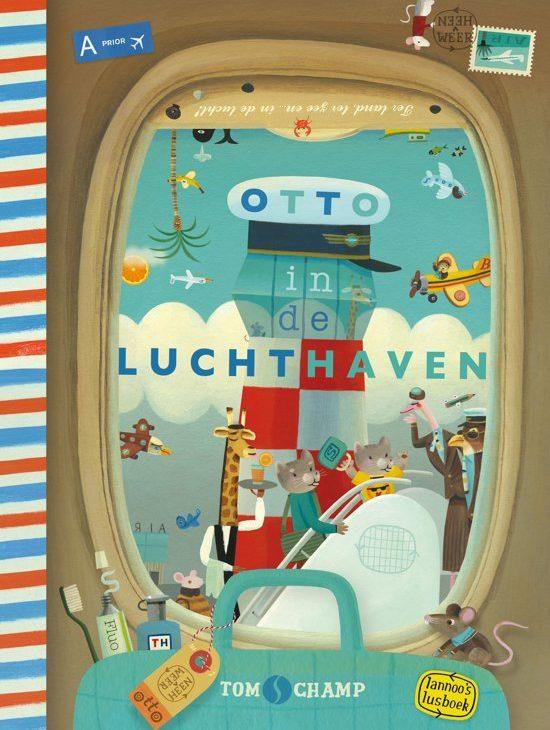 Otto in de luchthaven - boeken over reizen - Juf Bianca