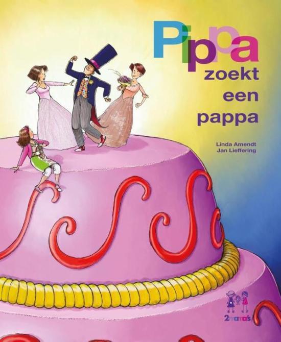 Pippa zoekt een papa - Boeken over vaders en moeders - Juf Bianca