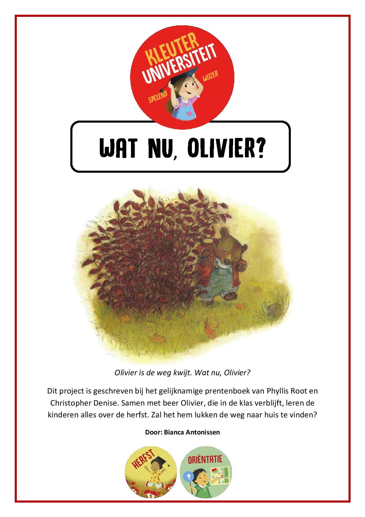 Wat nu, Olivier - project van Juf Bianca bij Kleuteruniversiteit