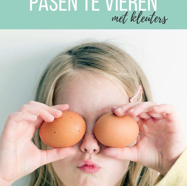 5 manieren om Pasen te vieren met kleuters - Juf Bianca