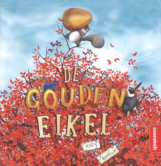 De gouden eikel - Prentenboeken over mindset - Juf Bianca