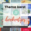 Thema kerst - 15 boekentips - Juf Bianca